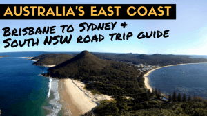 Australia East Coast Road Trip Brisbane to Sydney