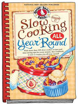 Slow Cooking all Year Round cookbook on Gooseberry Patch
