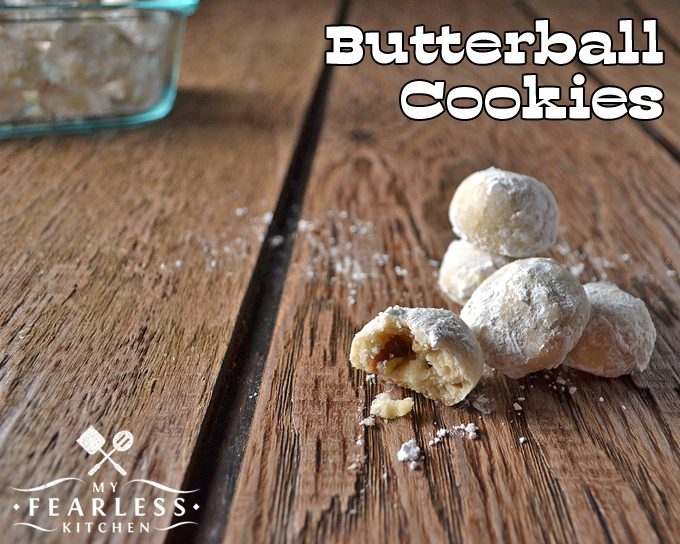 Butterball Cookies from My Fearless Kitchen. Do you want a bite-sized, melt-in-your-mouth, buttery, sugary, perfect cookie? Look no further - this recipe for Butterball Cookies is just what you want!