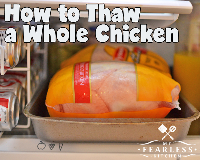How to Thaw a Whole Chicken from My Fearless Kitchen. Whole chickens can be very versatile, and can save you some money at the grocery store. Get our best tips and safest ways to thaw a whole chicken.
