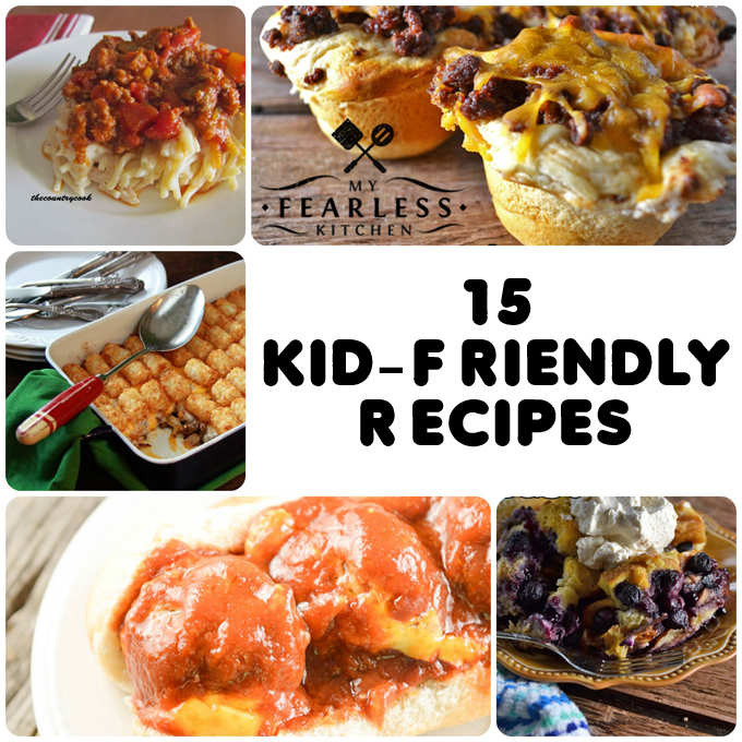 15 Kid-Friendly Recipes from My Fearless Kitchen. Are your kids picky eaters? Are you tired of cooking the same thing all the time? Find a new family favorite on this list of 15 Kid-Friendly Recipes to try!