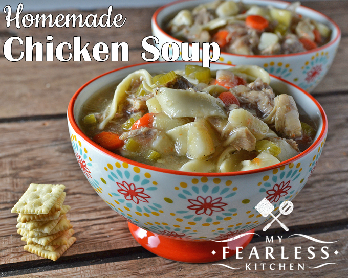 """Homemade Chicken Soup from My Fearless Kitchen. There's nothing wrong with canned chicken soup, but there's just something about homemade chicken soup that screams """"I love you!"""" to yourself and your family. Give this Easy Homemade Chicken Soup recipe a try the next time you need some comfort food."""