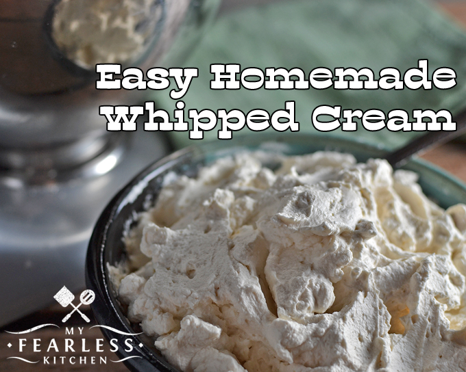 Easy Homemade Whipped Cream from My Fearless Kitchen. Have you ever had freshly whipped cream? You won't believe how fast this Easy Homemade Whipped Cream is to make - you'll want to make it with everything!