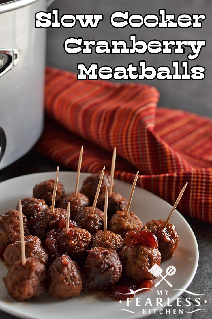 slow cooker cranberry meatballs my fearless kitchen. Black Bedroom Furniture Sets. Home Design Ideas