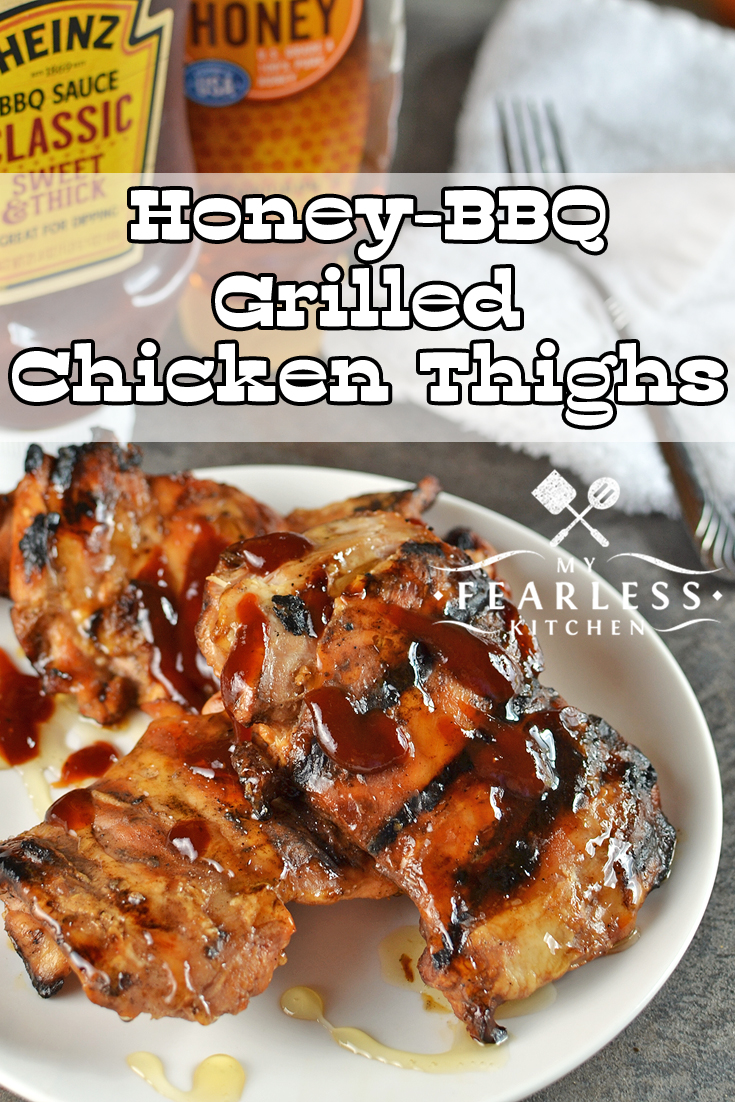 Honey-BBQ Grilled Chicken Thighs from My Fearless Kitchen. Are you looking for a fast, easy, and delicious recipe for grilled chicken? These Honey-BBQ Grilled Chicken Thighs will have everyone begging for more! #chicken #chickenrecipes #grill #grillrecipes
