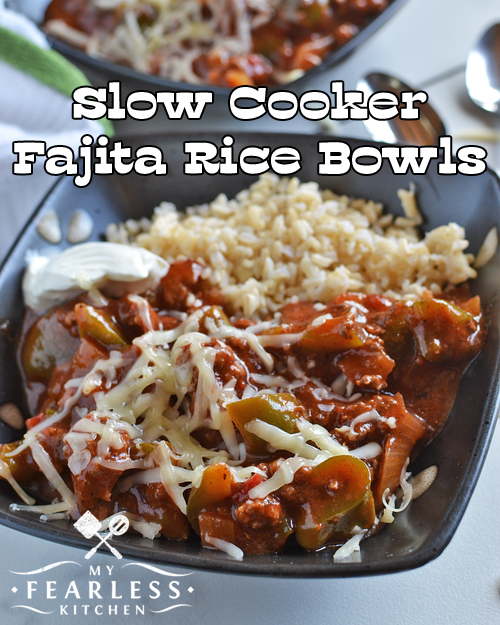 Slow Cooker Fajita Rice Bowls from My Fearless Kitchen. Fajitas are delicious, but they can be messy. Try this recipe for Slow Cooker Fajita Rice Bowls for all of the taste of fajitas, with less of the mess!