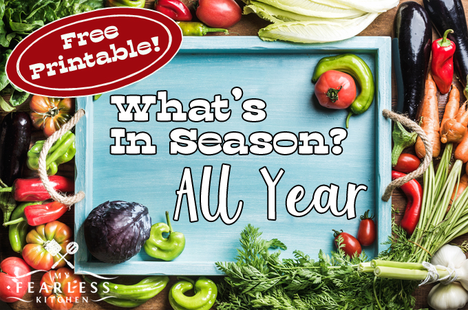 Fruits and Vegetables in Season All Year from My Fearless Kitchen. How lucky are we that so many fruits and vegetables are available and in season all year long? See what's in season all year and find something new to try!