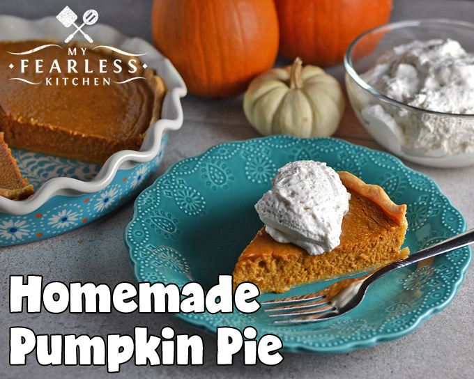Homemade Pumpkin Pie from My Fearless Kitchen. If you love pumpkin pie, this easy recipe for Homemade Pumpkin Pie is for you! It's simple to make, and so delicious you won't want to share!