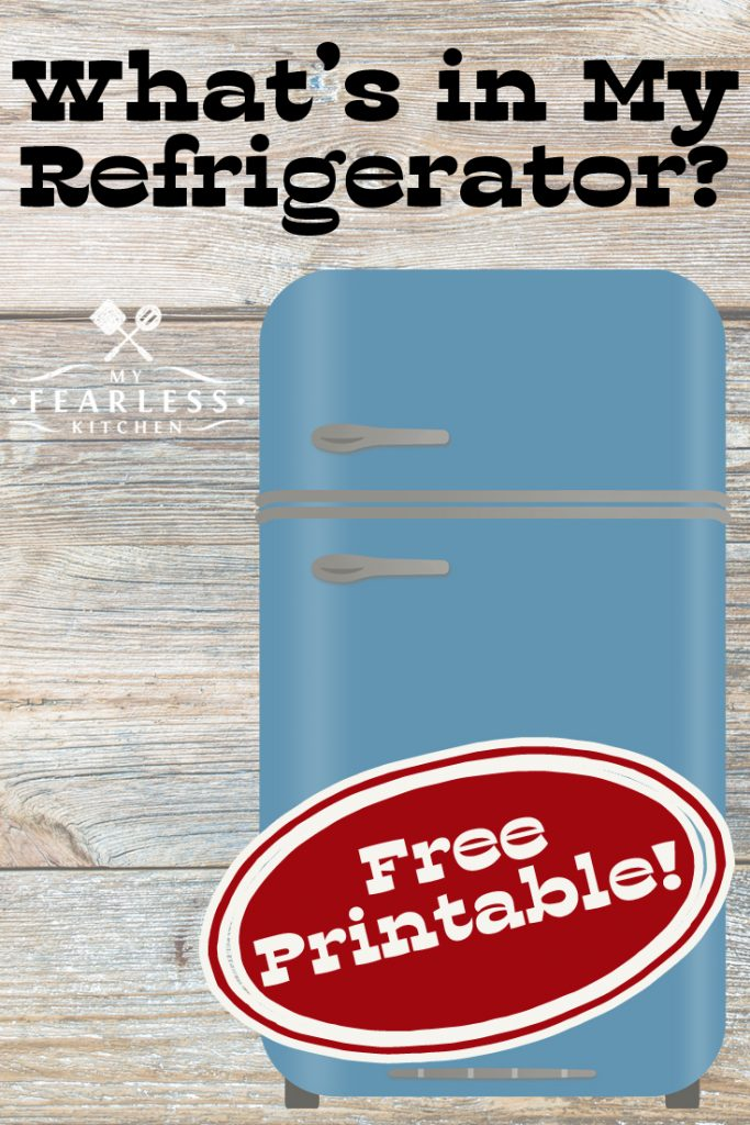 What's in My Refrigerator? from My Fearless Kitchen. Do you know what's in the back of your refrigerator? Get a free printable refrigerator inventory to keep track of what's inside, and stop wasting money!