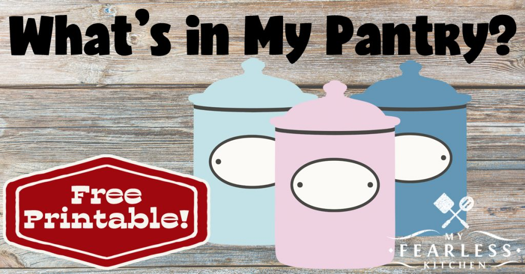 What's in My Pantry? from My Fearless Kitchen. Do you know what you have in your pantry? Get a free printable pantry inventory to keep track of what's inside, and stop wasting money!