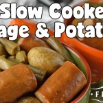 Easy Slow Cooker Sausage & Potatoes