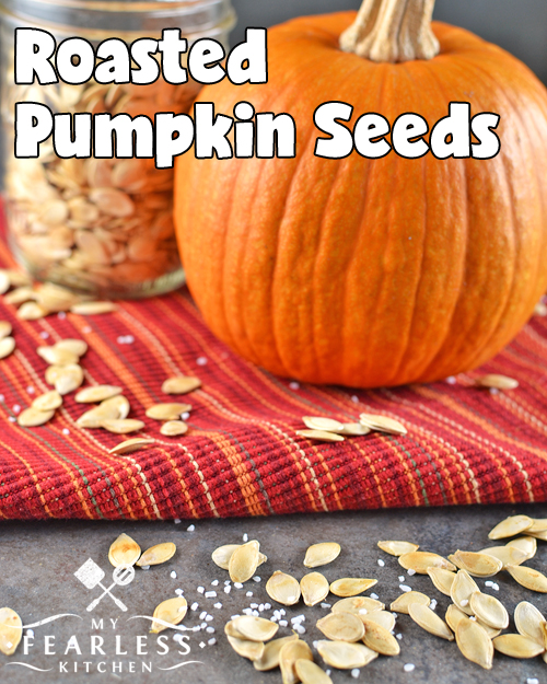 Roasted Pumpkin Seeds from My Fearless Kitchen. Have you ever cooked pumpkin seeds before? It is so easy to make Roasted Pumpkin Seeds. They are so tasty, you'll wish you could get them all year long!