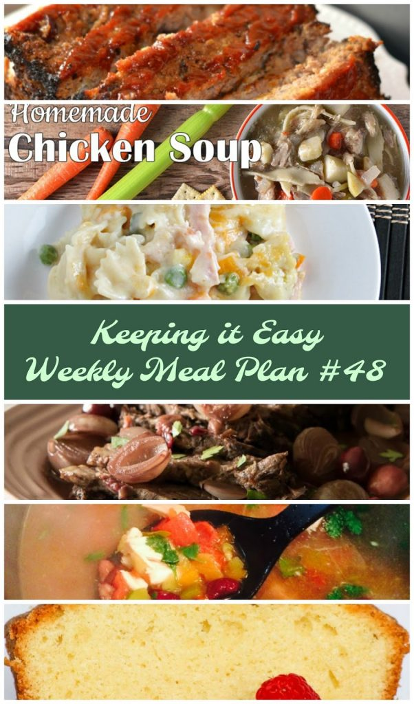 Easy Weekly Meal Plan #48 from My Fearless Kitchen. This week's meal plan includes Spinach & Tomato Veggie Omelet, Cranberry Meatloaf, Easy Homemade Chicken Soup, Creamy Turkey & Noodles, Cranberry Orange-Braised Instant Pot Beef Brisket, Green Chili & Chicken Soup, and Butter Pound Cake. #mealplan #menuplan