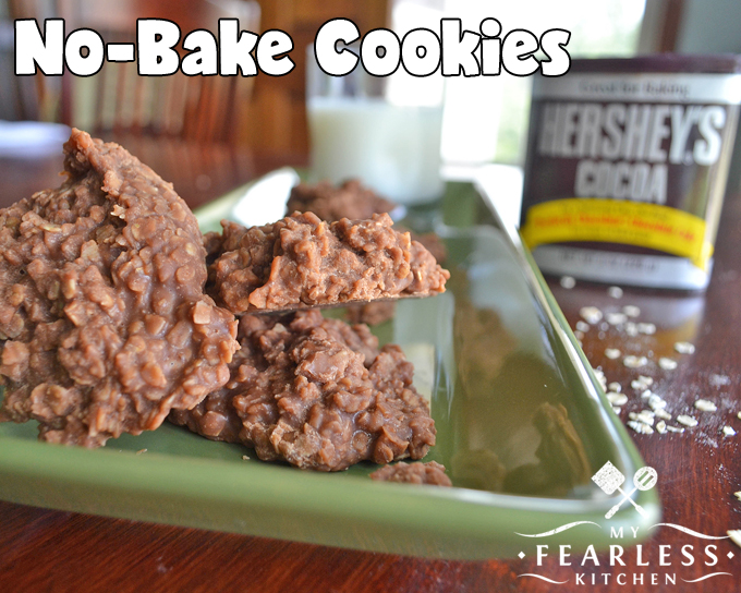 No Bake Cookies My Fearless Kitchen
