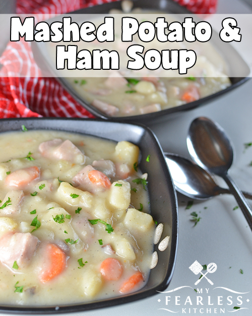 Mashed Potato & Ham Soup from My Fearless Kitchen. This recipe for Mashed Potato & Ham Soup is a great option for your classic potato soup comfort food. Mix in some mashed potatoes for a thick, creamy soup!