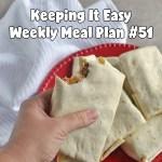 Easy Weekly Meal Plan #51