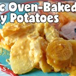 Classic Oven-Baked Cheesy Potatoes #SundaySupper