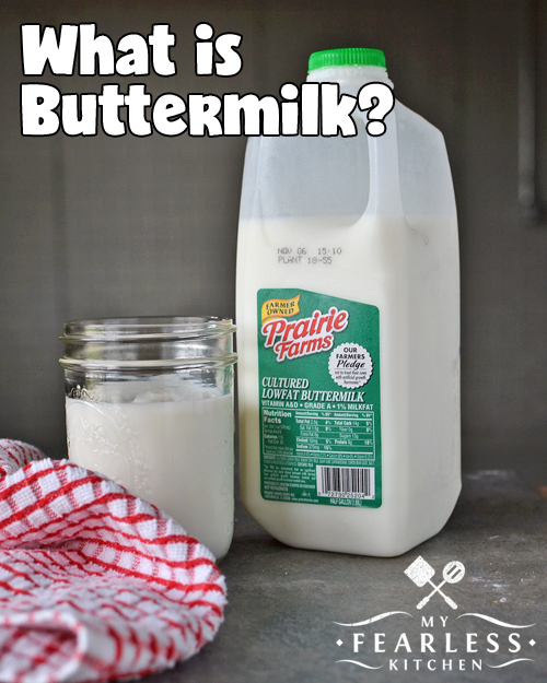 What Is Buttermilk My Fearless Kitchen