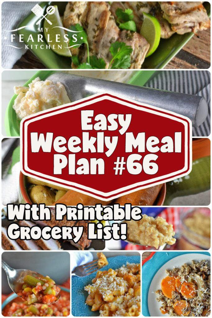 Easy Weekly Meal Plan #66 from My Fearless Kitchen. This week's meal plan includes Brown Sugar Oatmeal, Harvest Sausage & Sweet Potato Bake, Grilled Cilantro-Lime Chicken, Easy Slow Cooker Sausage & Potatoes, Quick & Easy Vegetable Soup, Sweet & Spicy Pork Chops, Classic Homemade Macaroni & Cheese, and Homemade Peach Ice Cream. #mealplan #menuplan #easyrecipes