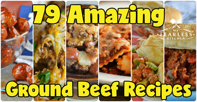 79 Amazing Ground Beef Recipes