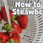 How to Wash Strawberries