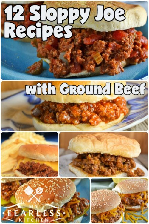 12 Sloppy Joe Recipes with Ground Beef from My Fearless Kitchen. Ground beef is a staple for quick and easy meals, but sometimes it can be hard to come up with new ideas. You'll love this list of 79 Amazing Ground Beef Recipes! There are sure to be some new family favorites in this list, and I guarantee you won't be bored!