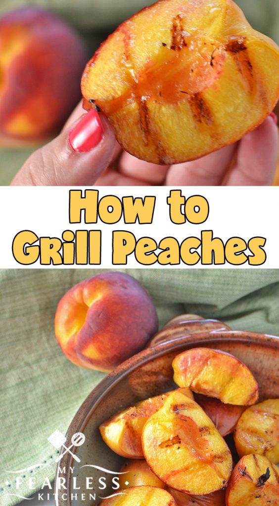 How to Grill Peaches from My Fearless Kitchen. Have you ever tried a grilled peach? It's so easy to do, and grilled peaches are such a delicious treat! Find out how to grill peaches and try it tonight! #grill #peaches #kitchentips #easyrecipes