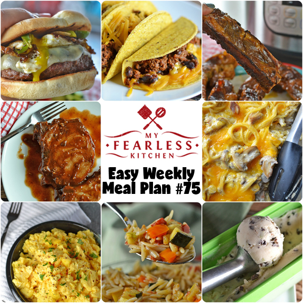 Easy Weekly Meal Plan #75 from My Fearless Kitchen. This week's meal plan includes Scrambled Eggs in the Oven, Instant Pot Honey-BBQ Ribs, Slow Cooker Tacos for a Crowd, Balsamic-BBQ Pork Chops, Slow Cooker Turkey Tetrazzini, Eggscellent Burgers, Summer Vegetable Orzo Pasta Salad, and Homemade Double-Mint Ice Cream.