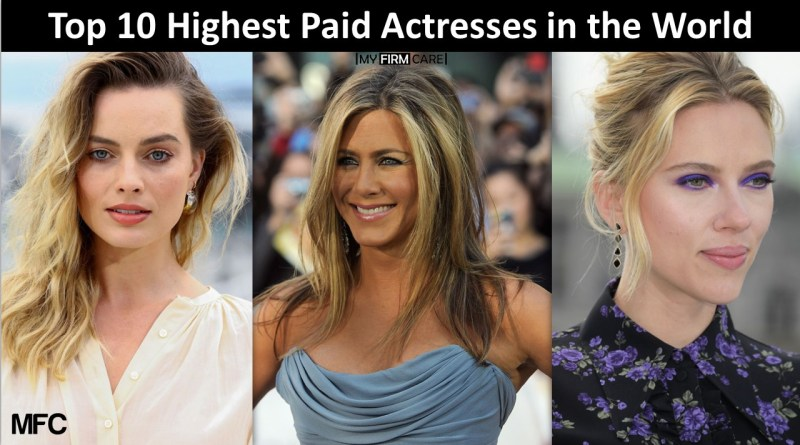 Highest Paid Actresses in the World