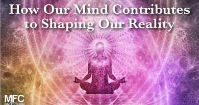 Our Mind Contributes to Shaping Our Reality