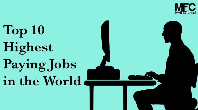 Highest Paying Jobs in the World