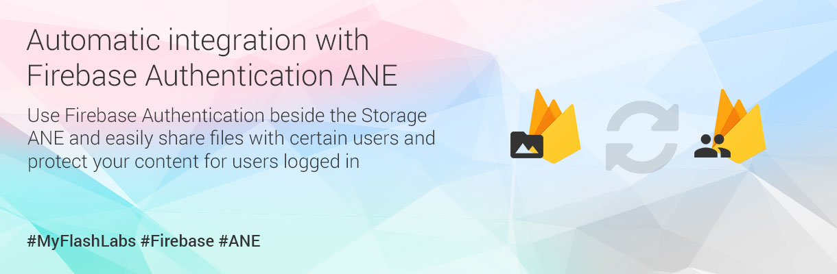 myflashlabs-firebase-ane_storage_integration-with-auth
