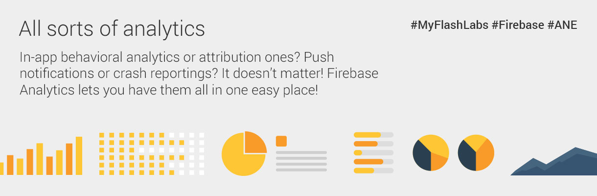 myflashlabs-firebase-ane_analytics_all-sorts-of-analytics