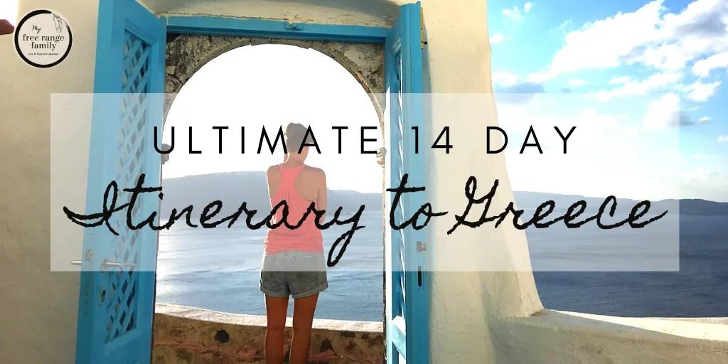 14 days itinerary Greece