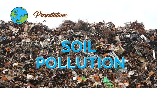 Soil-Pollution-PPT-Presentation-and-Google-Slides