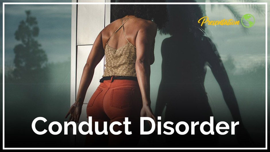 Conduct Disorder PPT Presentation