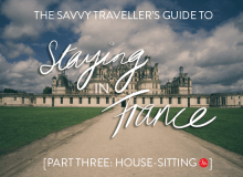 The savvy traveller's guide to accommodation in france - home exchange - MyFrenchLife.org
