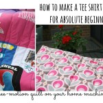 QUILTED – tee shirt quilt for absolute beginners