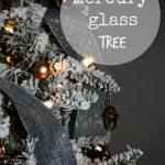 mercury glass tree - myfrenchtwist.com