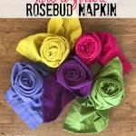 how to fold a rosebud napkin