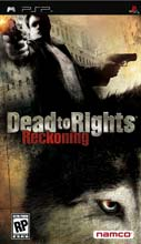 Dead to Rights: Reckoning Dead to Rights: Reckoning 550920SquallSnake7