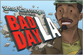 Bad Day L.A. Bad Day L.A. 551674asylum boy