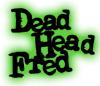 Dead Head Fred Dead Head Fred 552378asylum boy