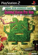 Aqua Teen Hunger Force: Zombie Ninja Pro-Am Aqua Teen Hunger Force: Zombie Ninja Pro-Am 554359Maverick