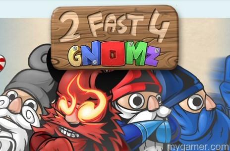 2 Fast 4 Gnomz banner