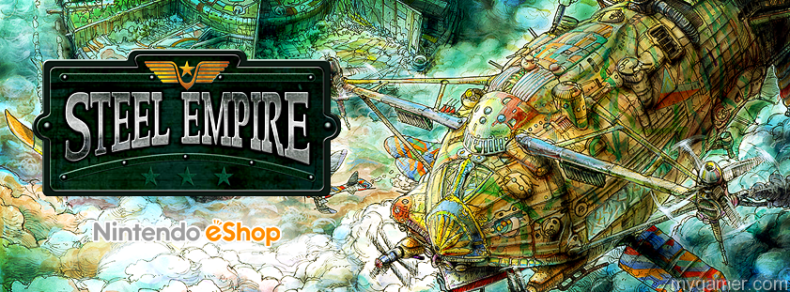 Steel Empire Will Be Shooting Up 3DS Next Week Steel Empire Will Be Shooting Up 3DS Next Week SteelEmpire banner