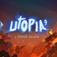 utopia 9 - a volatile vacation switch trailer UTOPIA 9 – A Volatile Vacation Switch trailer UTOPIA 9 A Volatile Vacation