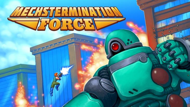 mechstermination force is made by the gunman clive team and coming to switch early april Mechstermination Force is made by the Gunman Clive team and coming to Switch early April Mechstermination Force