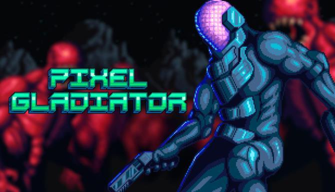Pixel Gladiator Free Download