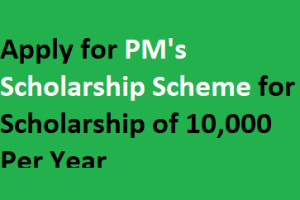 PM's Scholarship Scheme